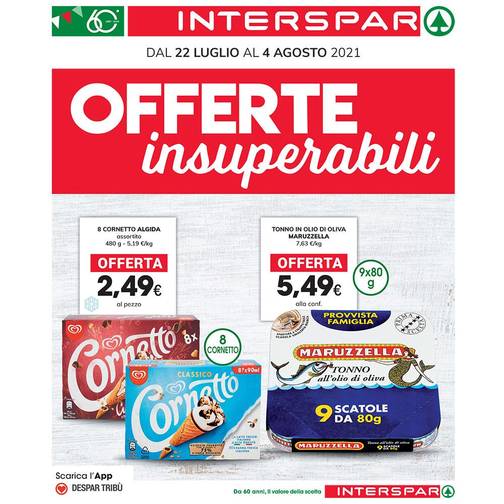 Promo Interspar - Offerte Insuperabili - Valida dal 22 luglio al 4 agosto 2021